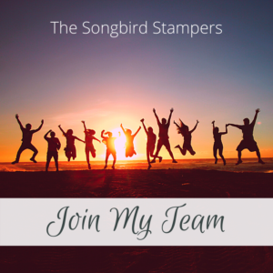 Join The Songbird Stampers Team