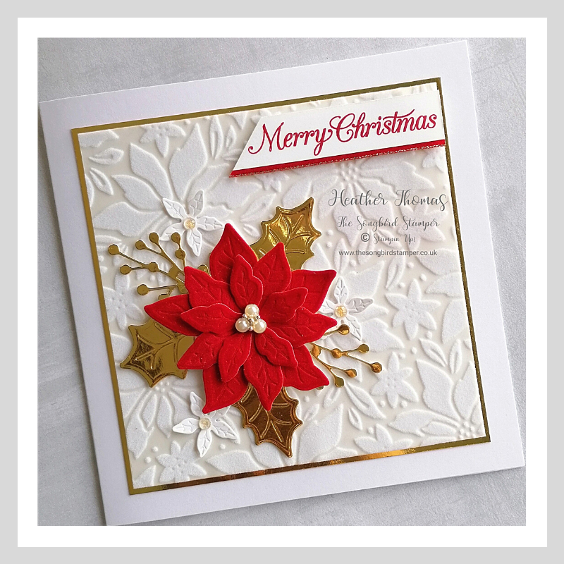 A luxury handmade Christmas card using the Poinsettia dies from Stampin' Up!