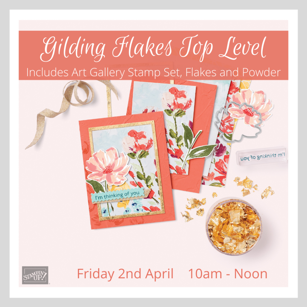 Image promoting my April Online Class, using the Gilding Flakes and the Art Gallery Stamp Set.