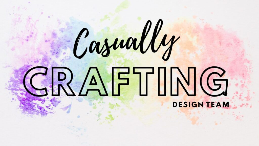 Casually Crafting Design Team Blog Banner