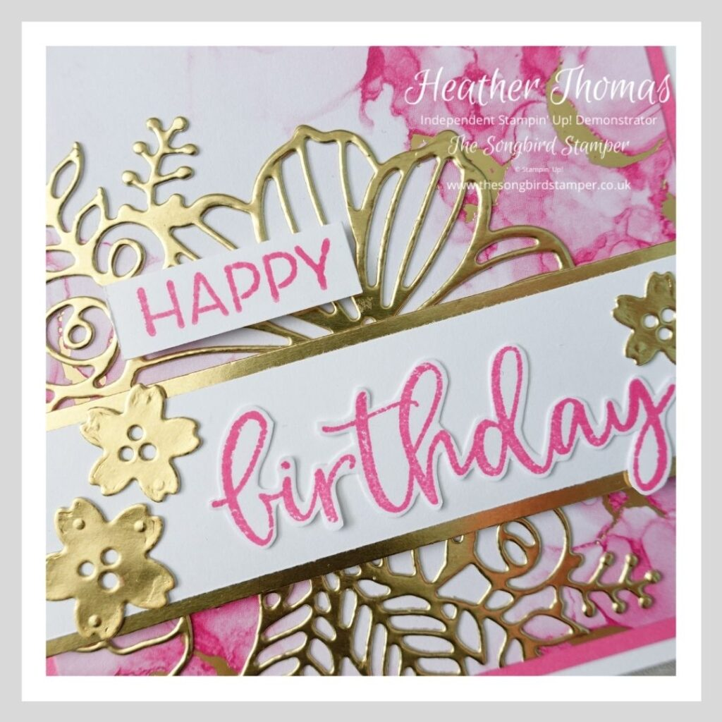 A close up of a very girly birthday card made using products from the Expressions in Ink suite from Stampin' Up!